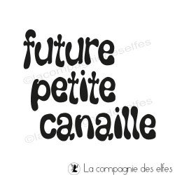 Future petite canaille tampon nm
