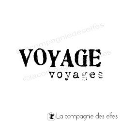 VOYAGE voyages tampon nm