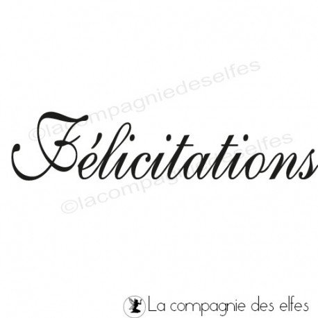 Achat tampon félicitations | tampon carte félicitation