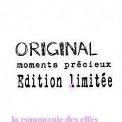 ORIGINAL - moments précieux - Edition limitée - tampon