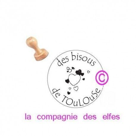 des bisous de Toulouse- tampon bois