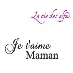 Je t'aime Maman tampon nm