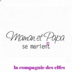 TAMPON BOIS - Maman et Papa se marient