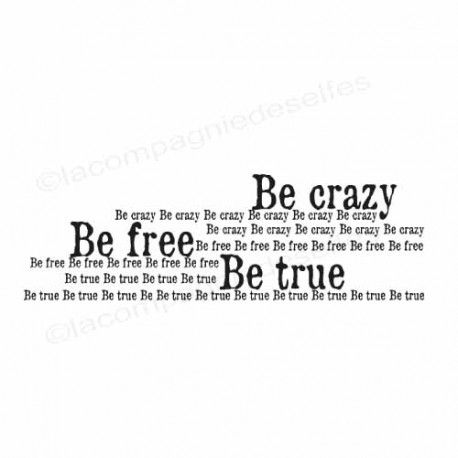 Carte poche 1/3 Be-crazy-be-free-be-true-tampon-nm