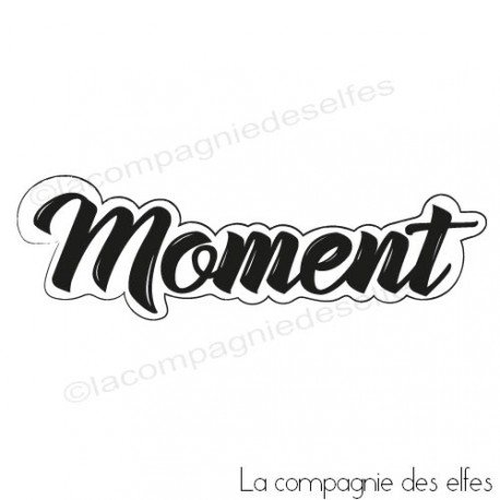 Tampon scrapbooking moment| tampon encreur moment | scrapbooking moment