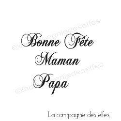 tampon Bonne fête Maman Papa - nm REF2