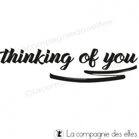 tampon thinking of you | tampon encreur en anglais | thinking of you rubberstamp.