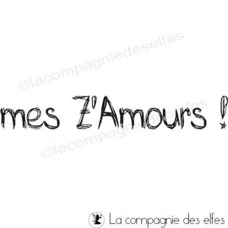 Tampon mes amours | tampon scrap amour
