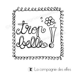 label - trop belle - tampon nm
