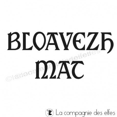 Timbre bloavezh mat | tampon encreur en breton