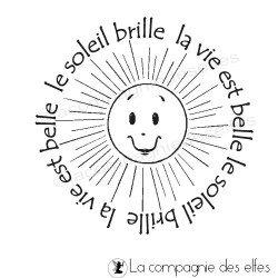 le soleil brille la vie est belle -tampon nm